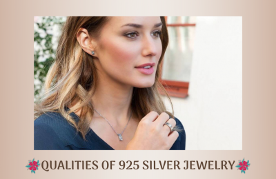 QUALITIES OF 925 SILVER JEWELRY